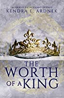 The Worth of a King (The Fall of a Star #1)