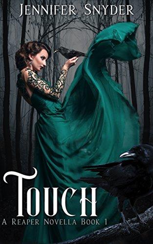 Touch (Reaper, #1)  by  Jennifer Snyder
