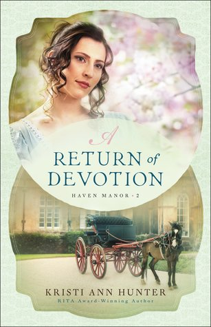 A Return of Devotion by Kristi Ann Hunter