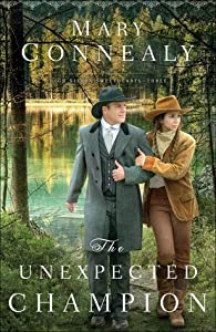 The Unexpected Champion (High Sierra Sweethearts, #3)