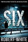 SIX (A Det Sgt Striker Thriller #2)