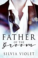 Father of the Groom (Love and Care #1)