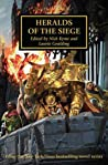 Heralds of the Siege (The Horus Heresy #52)