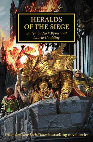 Heralds of the Siege by Nick Kyme