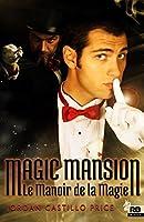 Magic Mansion: Le Manoir de la Magie