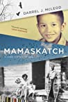 Mamaskatch: A Cree Coming of Age audiobook download free