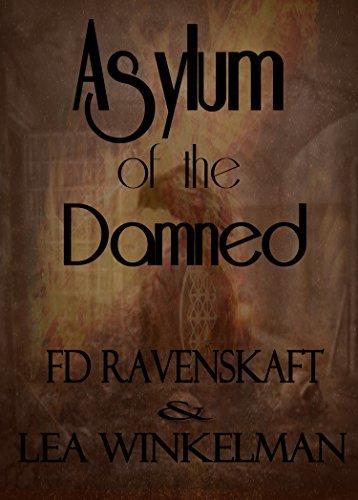 Asylum of the Damned  by  Lea Winkelman