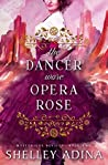 The Dancer Wore Opera Rose (Mysterious Devices, #2)