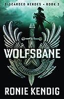 Wolfsbane (Discarded Heroes #3)
