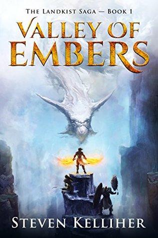 Valley of Embers (The Landkist Saga, #1)