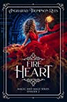 Fire Heart (Magic and Mage Series Book 2)