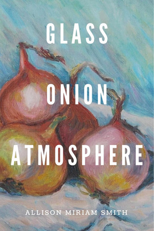 Glass Onion Atmosphere