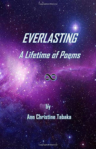 Everlasting: A Lifetime of Poems