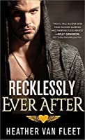 Recklessly Ever After (Reckless Hearts)