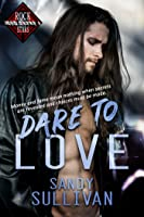 Dare to Love (Iron Rogue, #1)
