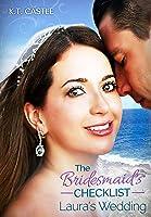 The Bridesmaid's Checklist: Laura's Wedding