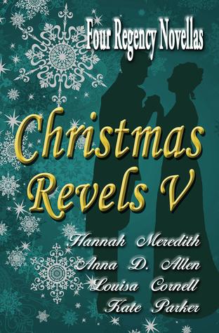 Christmas Revels V by Hannah Meredith