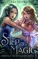 Step into Magic (Portals to Whyland #1)
