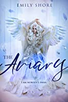 The Aviary (Uncaged, #1)