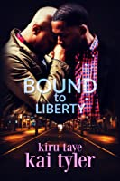 Bound To Liberty (Bound Series #5)
