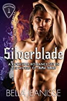 Silverblade: Silverblade Book 1