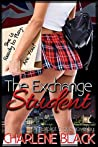 The Exchange Student: An Explicit Erotic Novel