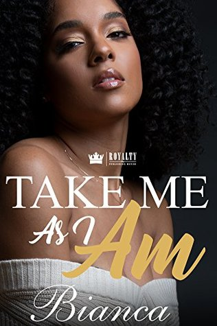 Take Me As I Am by Bianca