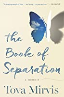 The Book of Separation: A Memoir