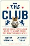 The Club by Joshua  Robinson