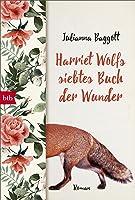 Harriet Wolfs siebtes Buch der Wunder