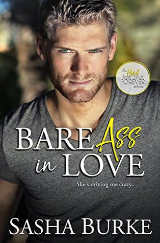 Bare Ass in Love (Hard, Fast, and Forever, #1)