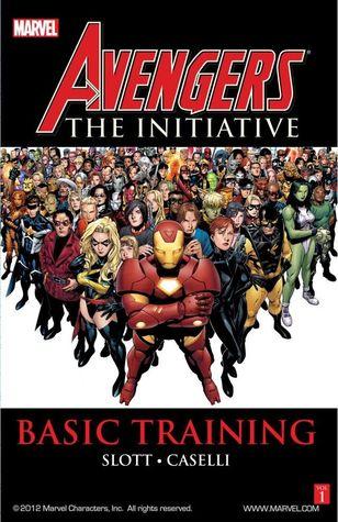 Avengers: The Initiative, Volume 1: Basic Training