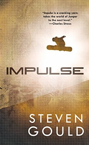 Impulse (Jumper, #3) by Steven Gould