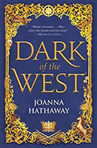 Dark of the West (Glass Alliance, #1)