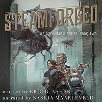 Steamforged (Steamborn #2)