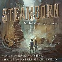 Steamborn (Steamborn, #1)
