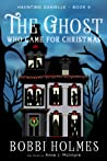 The Ghost Who Came for Christmas (Haunting Danielle #6)