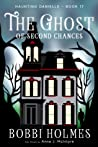 The Ghost of Second Chances (Haunting Danielle #17)
