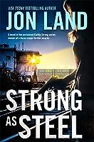 Strong as Steel: A Caitlin Strong Novel