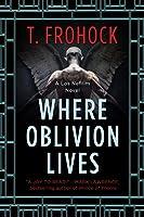 Where Oblivion Lives (Los Nefilim #4)