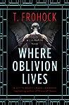 Where Oblivion Lives (Los Nefilim #1)