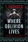 Where Oblivion Lives (Los Nefilim #1)