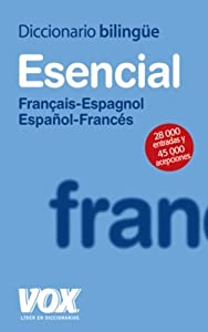 Diccionario esencial francais -espagnol espanol- frances/Essential Dictionary French- Spanish Spanish- French