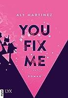 You Fix Me (The Darkest Sunrise #2)
