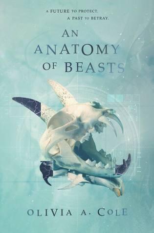 An Anatomy of Beasts (Faloiv, #2)