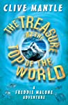 The Treasure At The Top Of The World (The Adventures of Freddie Malone)