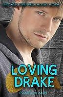 Loving Drake (Lily's Mistake)