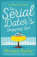 The Serial Dater's Shopping List: 31 Men in 31 Days
