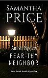 Fear Thy Neighbor (Ettie Smith Amish Mysteries #18)