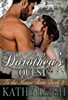 Dorothea's Quest (To the Manor Born Book 2)